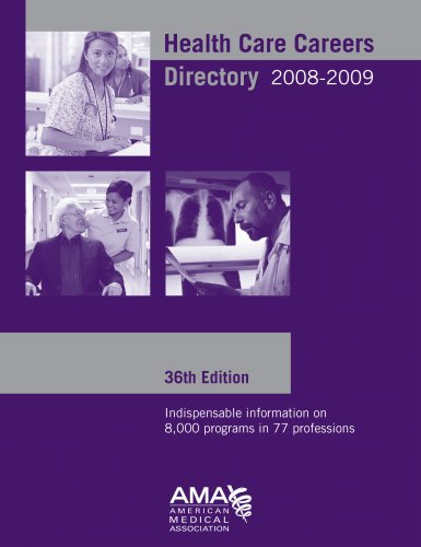 Health Care Careers Directory 2008-2009 (Health Professions Career and Education Directory) - American Medical Association