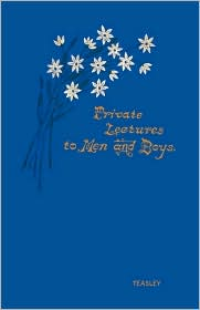 Private Lectures to Men and Boys Private Lectures to Men and Boys