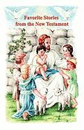 Favorite Stories from the New Testament