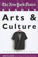 The New York Times Reader: Arts and Culture