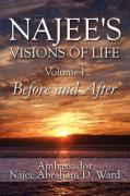 Najee's Visions of Life: Volume I: Before and After