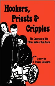 Hookers, Priests & Cripples: The Journey to the Other Side of the Circle