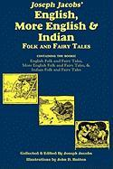 Joseph Jacobs' English, More English, and Indian Folk and Fairy Tales