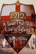 1212, a Year That Will Live in Infamy: The Children's Crusade