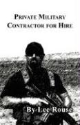 Private Military Contractor for Hire