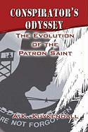 Conspirator's Odyssey: The Evolution of the Patron Saint