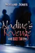 Nadine's Revenge: More Deadly Than Ever
