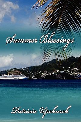 Summer Blessings - Patricia Upchurch