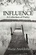 Influence: A Collection of Poetry