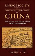 Lineage Society on the Southeastern Coast of China: The Impact of Japanese Piracy in the 16th Century