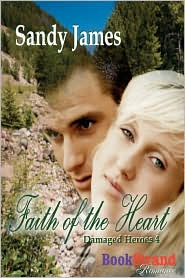 Faith of the Heart [Damaged Heroes 4] (Bookstrand Publishing)
