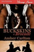 Buckskins and Brocade (Siren Menage Amour 73)