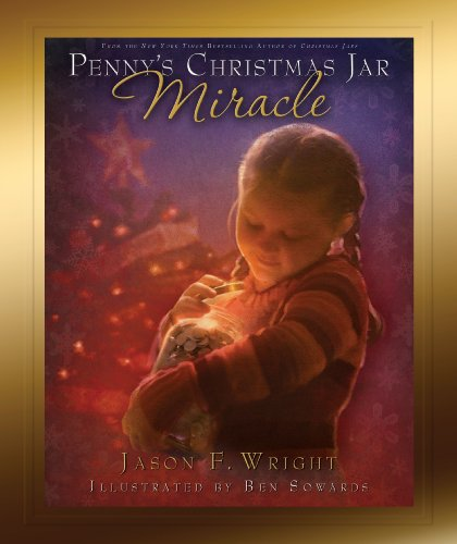 Penny's Christmas Jar Miracle - Jason F. Wright