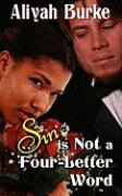 Sin Is Not a Four-Letter Word