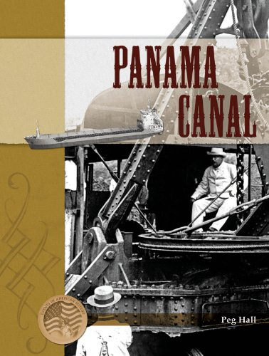 Panama Canal (Events in American History) - M. C. Hall