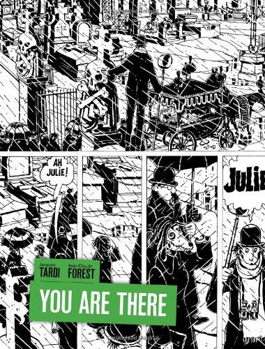 You Are There - Jean-Claude Forest; Jacques Tardi
