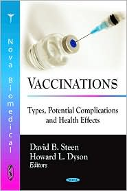 Vaccinations: Types, Potential Complications and Health Effects