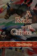 A Ride with Crime