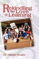 Rekindling the Love of Learning