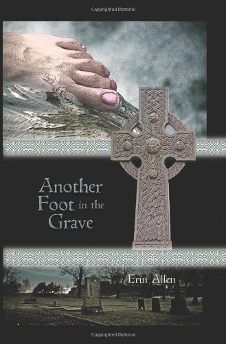 Another Foot in the Grave - Erin Allen