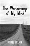 The Wanderings of My Mind