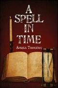 A Spell in Time
