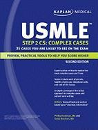 Kaplan USMLE Step 2 CS: Complex Cases: 35 Cases You Are Likely to See on the Exam [With Punch-Out Flash Cards]