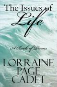 The Issues of Life: A Book of Poems