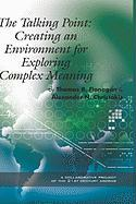 The Talking Point: Creating an Environment for Exploring Complex Meaning (Hc)