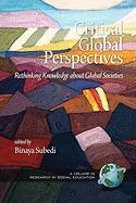 Critical Global Perspectives: Rethinking Knowledge about Global Societies (PB)
