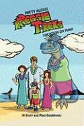 Rrreggie T. Rex's Vacation on Maui: A Story and Maui Guidebook