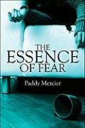 The Essence of Fear
