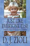 Just Like Everyone Else: Attention Deficit Disorder-Forever a Challenge