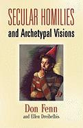 Secular Homilies: Archetypal Visions