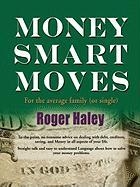 Money Smart Moves for the Average Family (or Single)
