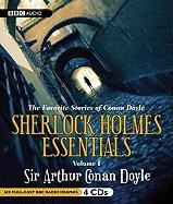 Sherlock Holmes Essentials Volume I: The Favorite Stories of Conan Doyle