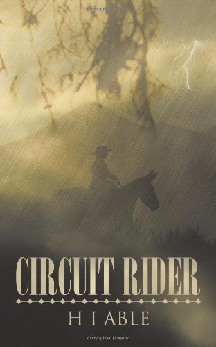 Circuit Rider - H. I. Able
