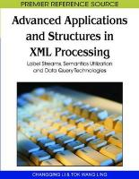 Advanced Applications and Structures in XML Processing: Label Streams, Semantics Utilization and Data Query Technologies