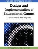 Design and Implementation of Educational Games: Theoretical and Practical Perspectives
