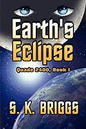 Earth's Eclipse: Quade 2400, Book I