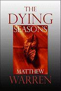 The Dying Seasons