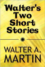 Walter's Two Short Stories