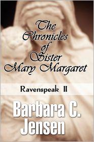 The Chronicles of Sister Mary Margaret: Ravenspeak II