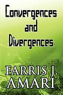 Convergences and Divergences