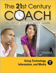 The 21st Century Coach, Book T: Using Technology, Information, and Media