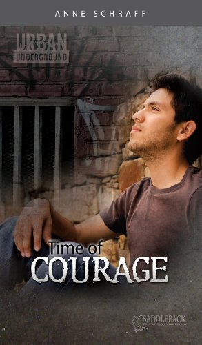 Time of Courage (Urban Underground) - Anne Schraff