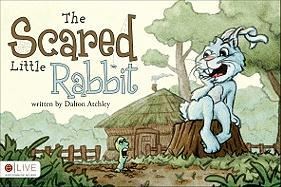 The Scared Little Rabbit