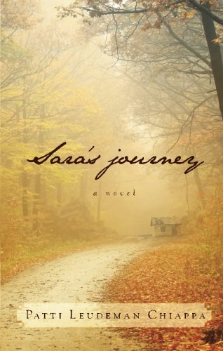 Sara's Journey - Patti Leudeman Chiappa