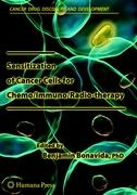 Sensitization of Cancer Cells for Chemo/Immuno/Radio-therapy