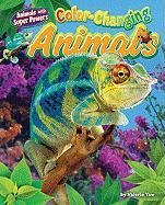 Color-Changing Animals (Animals with Super Powers)